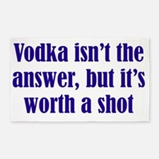 Vodka isn't the answer but its worth a sh Area Rug