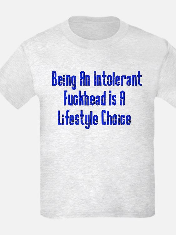 Intolerant Fuckhead T-Shirt