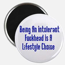 "Intolerant Fuckhead 2.25"" Magnet (100 pack)"