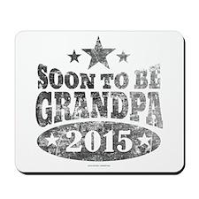 Soon to be Grandpa Vintage 2015 Mousepad
