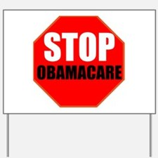 Stop Obamacare Yard Sign
