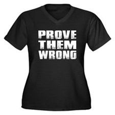 Prove Them Wrong Plus Size T-Shirt
