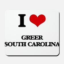 I love Greer South Carolina Mousepad