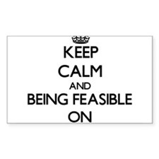 Keep Calm and Being Feasible ON Decal