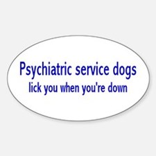 """Psychiatric Service Dogs"" Oval Decal"