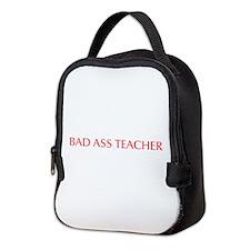 Bad ass teacher-Opt red 550 Neoprene Lunch Bag