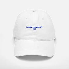 Cancer can kiss my ass-Akz blue 500 Baseball Baseball Baseball Cap