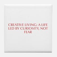 Creative Living a life led by curiosity not fear-O