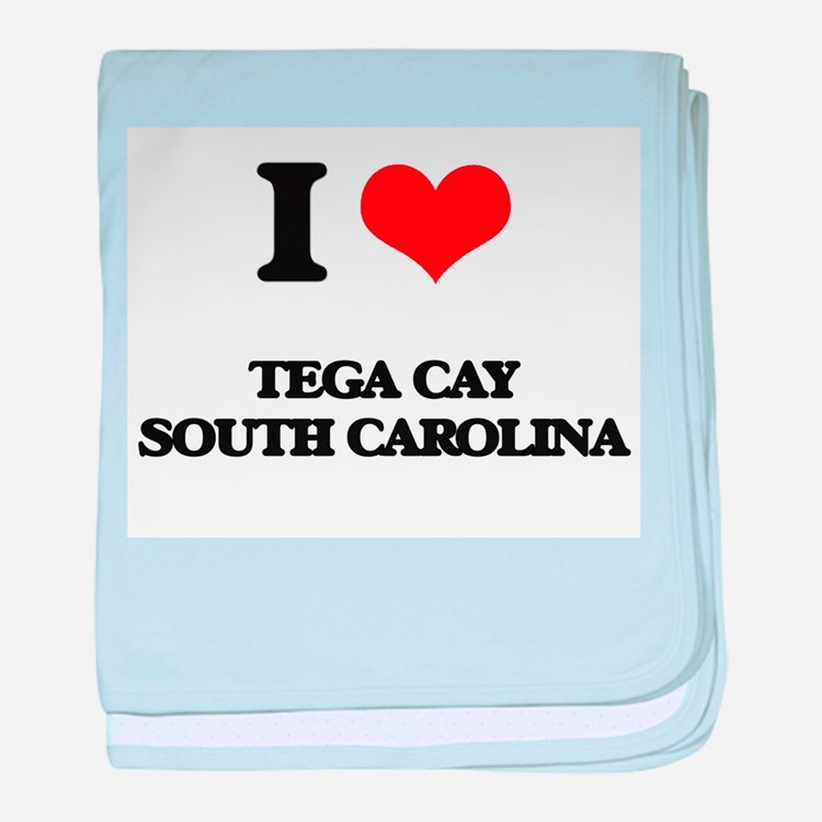 I love Tega Cay South Carolina baby blanket