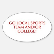 Go local sports team and or college-Opt red 550 St