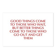Good things come to those who wait but better thin