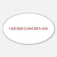 I kicked cancer s ass-Opt red 550 Decal