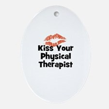 Kiss Your Physical Therapist Oval Ornament