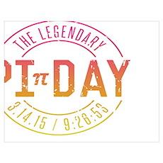 Legendary Pi Day Poster