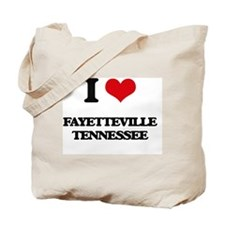 I love Fayetteville Tennessee Tote Bag