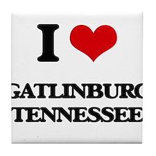 I love Gatlinburg Tennessee Tile Coaster