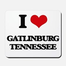 I love Gatlinburg Tennessee Mousepad