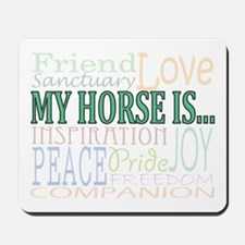 My Horse Is... Mousepad