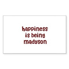 happiness is being Madyson Rectangle Decal