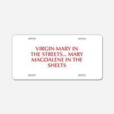 Virgin Mary in the streets Mary Magdalene in the s