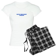 Watch your fuckin language-Akz blue 500 Pajamas