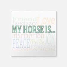 My Horse Is... Sticker
