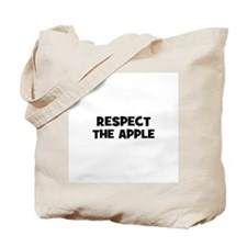 respect the apple Tote Bag