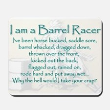 I am a Barrel Racer Mousepad