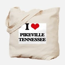 I love Pikeville Tennessee Tote Bag