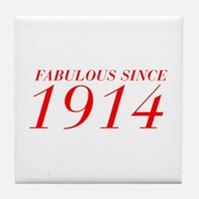 FABULOUS SINCE 1914-Bod red 300 Tile Coaster
