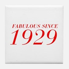 FABULOUS SINCE 1929-Bod red 300 Tile Coaster
