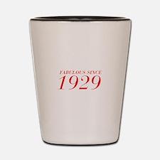 FABULOUS SINCE 1929-Bod red 300 Shot Glass