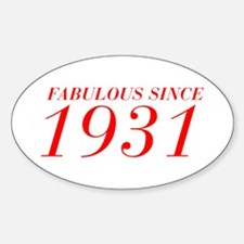 FABULOUS SINCE 1931-Bod red 300 Decal