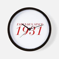 FABULOUS SINCE 1931-Bod red 300 Wall Clock