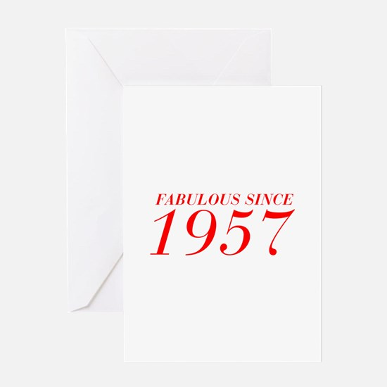 FABULOUS SINCE 1957-Bod red 300 Greeting Cards