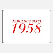 FABULOUS SINCE 1958-Bod red 300 Banner