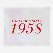 FABULOUS SINCE 1958-Bod red 300 Throw Blanket