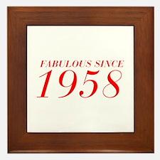 FABULOUS SINCE 1958-Bod red 300 Framed Tile