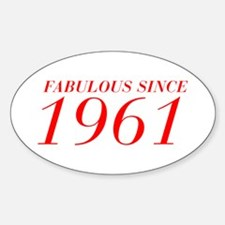 FABULOUS SINCE 1961-Bod red 300 Decal