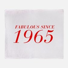 FABULOUS SINCE 1965-Bod red 300 Throw Blanket