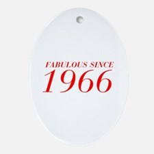 FABULOUS SINCE 1966-Bod red 300 Ornament (Oval)