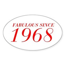 FABULOUS SINCE 1968-Bod red 300 Decal