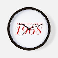 FABULOUS SINCE 1968-Bod red 300 Wall Clock