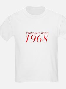 FABULOUS SINCE 1968-Bod red 300 T-Shirt