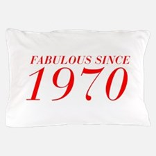 FABULOUS SINCE 1970-Bod red 300 Pillow Case