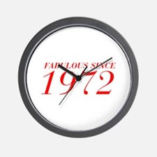 FABULOUS SINCE 1972-Bod red 300 Wall Clock