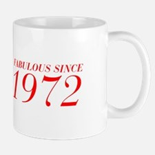 FABULOUS SINCE 1972-Bod red 300 Mugs