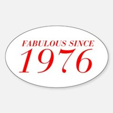 FABULOUS SINCE 1976-Bod red 300 Decal