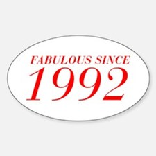 FABULOUS SINCE 1992-Bod red 300 Decal
