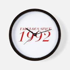 FABULOUS SINCE 1992-Bod red 300 Wall Clock